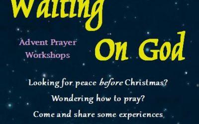 Waiting on God Advent Prayer Workshops